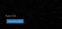 This pure CSS 3 demo shows a hyperdrive effect with stars streaming by the viewer, leaving light trails across the screen. It illustrates the use of repeating keyframe animations and animated box-shadows.