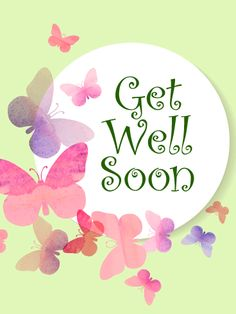 Elegant Butterflies Get Well Card: Sweet butterflies and a special message to get well soon make this a lovely greeting card to send your sick friend.   The font is fresh and fun with its swirls, and the butterflies flutter and fly in a loop around the message. Every sick room needs a breath of fresh air, and this get well greeting card is just perfect.