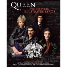 Queen: The Complete Illustrated Lyrics    Do want.