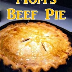 Mom's Beef and Potato Pie Recipe Main Dishes with pie crust, ground beef, milk, onion soup mix, pepper, hash brown, American cheese, melted butter