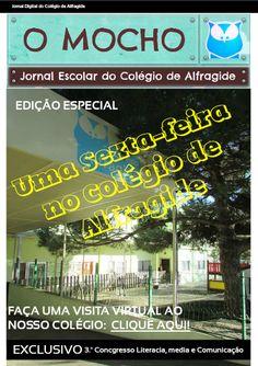 """Jornal Escolar Digital """"O Mocho"""" EDICÃO ESPECIAL: UMA SEXTA-FEIRA NO COLÉGIO DE ALFRAGIDE  Leia a edição especial em http://joom.ag/dhVb  #colegiodealfragide #amadora #portugal #jornalomocho"""