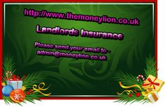 http://www.themoneylion.co.uk/insurancequotes/property/landlordsinsurance Landlords Insurance