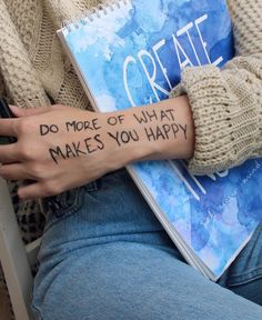 Do more of what makes you happy inspiration