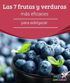 Las 7 frutas y verduras más eficaces para adelgazar  Además de favorecer la digestión y acelerar el metabolismo, las frambuesas pueden ayudarnos a reducir los antojos, ya que regulan los niveles de azúcar en sangre