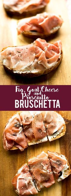 This Fig, Goat Cheese and Prosciutto Bruschetta is a delicious but quick and easy appetizer. The sweetness of the figs, tangy goat cheese and salty prosciutto are a perfect match!