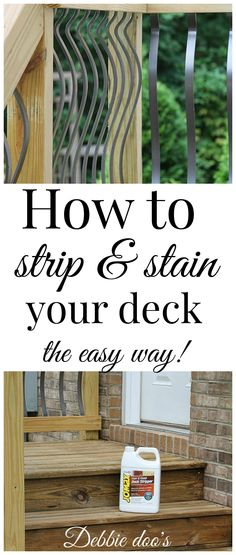 How to strip and stain your outdoor deck the easy way. No scraping or elbow grease needed!