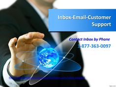 Inbox customer support number 1 877 363 0097 email technical help usa