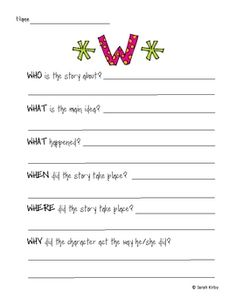 As part of the Common Core Standards, students must identify the who, what, when, where, and why of a story or text.  This is a quick sheet to use ...