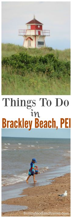 Things to To in Brackley Beach PEI with your family on this summer vacation to Prince Edward Island! You'll love PEI and visiting there with your family for a fun filled Canadian travel destination!
