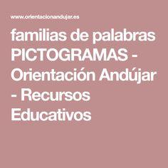 familias de palabras PICTOGRAMAS - Orientación Andújar - Recursos Educativos