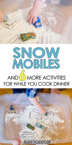 SNOW MOBILES: A perfect activity for toddlers while you are cooking dinner; keep kids entertained during dinner time prep; 6 activities for while you are cooking