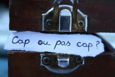 "Cap ou pas cap? from Jeaux d'Enfants or ""Love Me If You Dare"" would be a really cute tattoo"