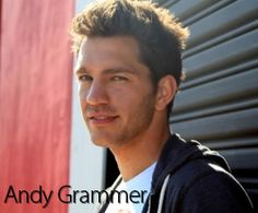 Andy Grammar... A man who writes songs with great lyrics and heart.