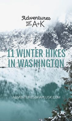 Winter Hiking, Winter Camping, Winter Travel, Washington Things To Do, Seattle Washington, Living In Washington State, Hiking Washington State, Washington Apple, Leavenworth Washington