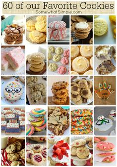 60 of our favorite cookies - the best list ever!!