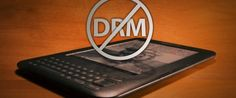 Digital Right Management, o famoso DRM