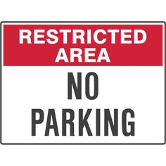 Restricted Area No Parking Site Sign, Signage, Safety, Construction, Group, Products, Security Guard, Building, Signs
