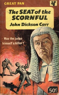 https://flic.kr/p/vjc1hy | The Seat of the Scornful | Great Pan G309 (1960)  John Dickson Carr Cover art by S.R. Boldero