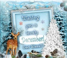 A lovely December quotes months deer december december quotes god bless