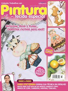 Artesanato - Pintura : COL TRABALHOS EM PINTURA EM TECIDO ESP 037 - Editora Minuano