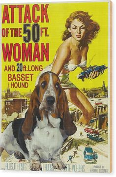 Basset Hound Wood Print featuring the painting Basset Hound Art Canvas Print - Attack Of The 50ft Woman Movie Poster by Sandra Sij