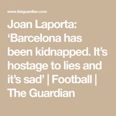 188e4db9db269 Joan Laporta   Barcelona has been kidnapped. It s hostage to lies and it s  sad . Pep GuardiolaLionel MessiManchester CityFc Barcelona