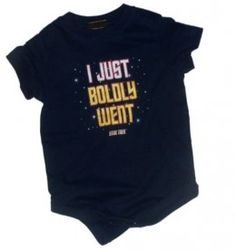 I just boldly went | Hipster Baby Clothes Online