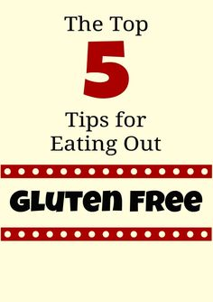 The Top 5 Tips for Eating Out Gluten Free   FaveGlutenFreeRecipes.com