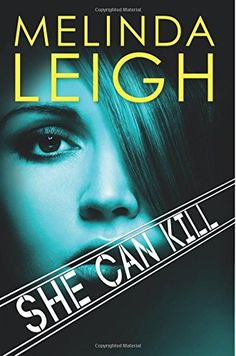 She Can Kill (She Can Series) by Melinda Leigh #romance #suspense #books