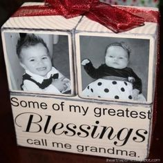 Grandma Blocks. Great for Mother's Day. Possible 2 options. Option 1) Each grandchild has own block. Infant pic/ newborn states/ name/ current pic. Option 2) Each child has 1 block for their family. A pic of the child w/ a pic of the grandkids per face. If enough room, spouse as well.