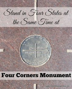 Four Corners Monument: Stand in four states at the same time. From Four Corners Mon Route 66 Road Trip, Travel Route, Travel Usa, 4 Corners Monument, Family Travel, Family Vacations, Big Family, Vacation Places, Vacation Ideas