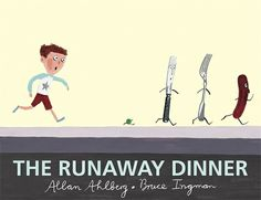The Runaway Dinner, by Allan Ahlberg. What happens if someone's dinner decides that, well, it doesn't want to be eaten? For a hungry little boy named Banjo and a savory sausage named Melvin, it's a plight that can only result in a breathless escape -- and what a chase it is! PB 9780763638931 / Ages 4-8 / GRL N #commoncore