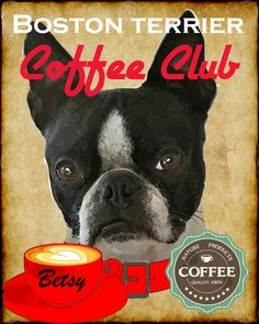Boston Terrier Dog Coffee Club Art Poster Print by SwiftArtStudio, $23.00