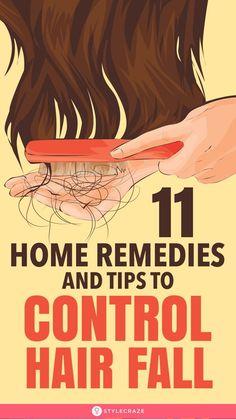 11 Effective Home Remedies And Tips To Control Hair Fall: Sadly, hair loss and t… - Modern Hair Fall Remedy Home, Home Remedies For Hair, Hair Loss Remedies, Hair Thickening Remedies, Healthy Hair Remedies, Oil For Hair Loss, Stop Hair Loss, Prevent Hair Loss, Hair Loss Shampoo
