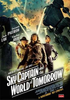 """Sky Captain and the World of Tomorrow"" tried SO hard. It looked great, sporting a dieselpunk aesthetic throughout, but all the elements never quite gelled. Movie Posters, Steampunk Movies, Movies, I Movie, Good Movies, Film, World Of Tomorrow, Science Fiction Film, Sci Fi Movies"