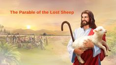 The Parable of the Lost Sheep: Jesus' Will Behind the Parable. The Lord Jesus' each word carries God's disposition and manifests the identity of God. Watch it now to learn about the mystery within the parable of the lost sheep. Christian Videos, Christian Movies, True Faith, Faith In God, The Son Of Man, You Are The Father, Seventy Times Seven, Jesus Christ Painting, The Lost Sheep