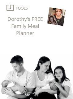 Dorothy's Free Family Meal Planner - Baby Help Family Meal Planner, Weekly Meal Planner, Family Meals, Meals For The Week, Meal Planning, Free Meal, Tutorials, Baby, Infants