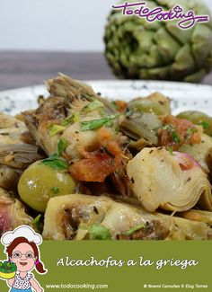 Greek artichokes - A recipe with artichoke, very aromatic and with a different flavor than traditional de verduras cazuela guarniciones faciles Nut Recipes, Vegan Dessert Recipes, Light Recipes, Veggie Recipes, Healthy Recipes, Diabetic Menu, Artichoke Recipes, Healthy Cooking, Soul Food