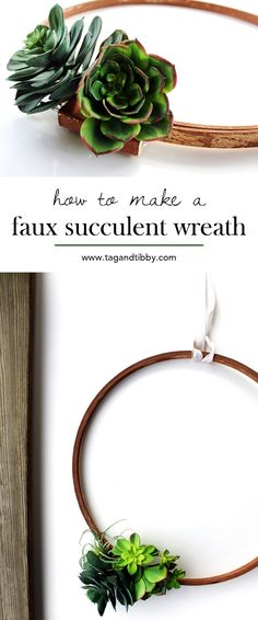 DIY faux succulent wreath tutorial   tag&tibby