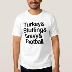 Turkey & Stuffing & Gravy & Football Thanksgiving T-Shirt #Thanksgiving #Tshirt