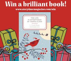 Our Storytime Issue 15 competition to win a brilliant book! L Frank Baum's Santa Claus! ~ STORYTIMEMAGAZINE.COM