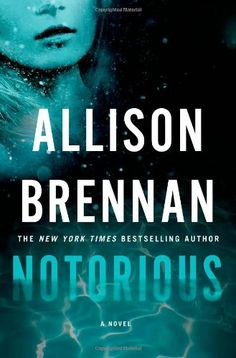 """Notorious (Max Revere Novels, New York Times bestselling author Allison Brennan introduces an irrepressible heroine in her pulse-pounding new thriller Notorious, which Lisa Gardner says is, """"Guaranteed to keep you up late at night. Thriller Books, Mystery Thriller, Shadow Quotes, New Books, Books To Read, Nyt Bestseller, Fiction Books, So Little Time, Book 1"""