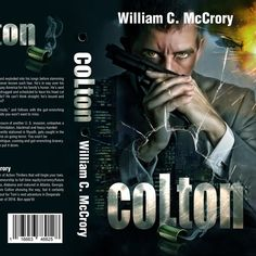 Create an inavative cover for 鈥淐OLTON,鈥?20that screams out action  and excitement. The novel by Nicole7