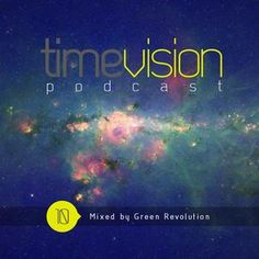 Time Vision 10 by Green Revolution  #hiphop #dubstep #experimental #music #mix