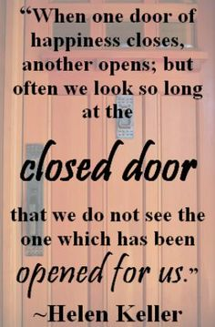 OPEN DOORS PART ONE: When One Door Closes, Another Door Opens