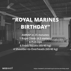 """Royal Marines Birthday"" WOD - AMRAP in 25 minutes: 1 Rope Climb (4.5 meters)"