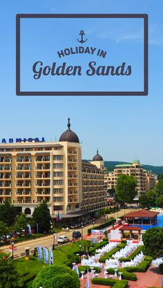 What to do in Golden Sands, Golden Sands Bulgaria, places to go in Bulgaria
