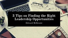 Edward McKenzie of the Virgin Islands gives 3 tips on finding the right leadership opportunities. Making Connections, Know Who You Are, Virgin Islands, To Focus, Helping Others, Equality, Knowing You, Leadership, Opportunity