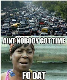 New orleans traffic every day .. hate it