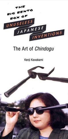 Unuseless Japanese Inventions. 2005.